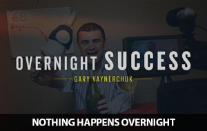 there's no such thing as an overnight success