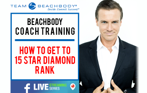 how to get to 15 star super star diamond beachbody coach